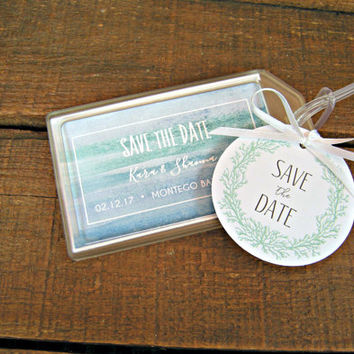 Save the Date Luggage Tags for Destination Weddings ,Engagement Parties , Bridal Showers, Out of Town Bags , Welcome Bags