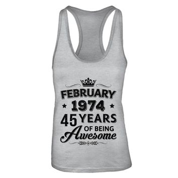February 1974 45Th Birthday Gift Vintage Being Awesome