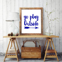typography, go play outside, typographic poster, playroom wall art printable art kids poster kids art kids wall art boys wall art kids decor