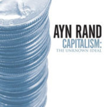 Capitalism: The Unknown Ideal|Paperback
