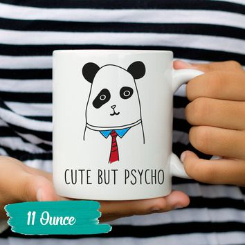 Funny Mug Gift For Her Mugs For Girls Clever Witty Amusing Humor Sayings Quotes Gifts for Women Cute But Psycho