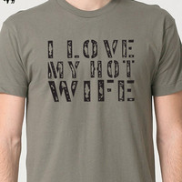 Wife Gift I Love My Hot Wife T-shirt Funny Tshirt Husband Gift Men T shirt Cool Shirt T shirt Wedding Gift Marriage Gift