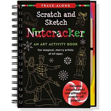 Nutcracker Scratch & Sketch: An Art Activity Book for Magical, Merry Artists of All Ages