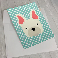 Dog Greeting Card - French Bulldog Greeting Card - Card for dog lovers - dog lover card - notecard for dog lovers - Frenchie greeting card