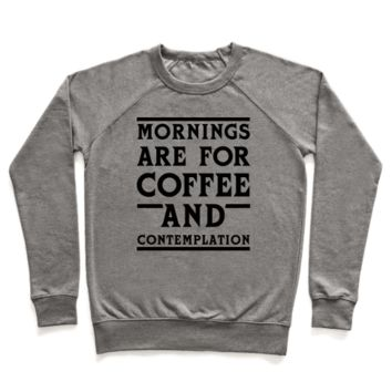 MORNING ARE FOR COFFEE AND CONTEMPLATION BLK CREWNECK SWEATSHIRT