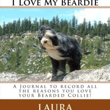 Leash Up's 101 Reasons I Love My Beardie: A Journal to record all the reasons you love your Bearded Collie!