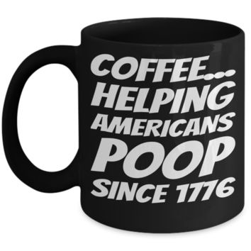 Black Pooping Coffee Mug Funny Coffee Gifts For Grandparents Gift For Grandma Granddad Holiday Funny Tea Coffee Mugs Cups Candy Cookie Jar Americans Poop Since 1776