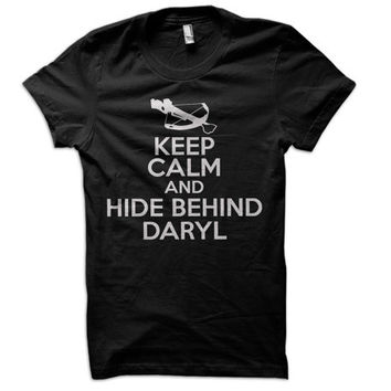 Keep Calm and Hide Behind Daryl Dixon Ladies T-Shirt - the walking dead t shirt zombie rick grimes tee amc tshirt tv show