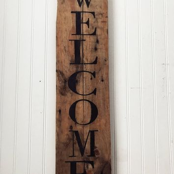 """Vertical """"Welcome"""" Reclaimed Wood Sign"""