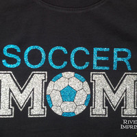 SOCCER MOM sparkly glitter tee shirt, 3 shirt styles to choose from