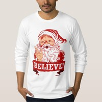 Believe In Santa Claus T-shirts