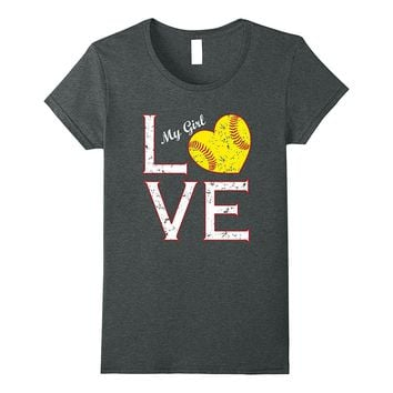 Love My Girl Softball Mother Father T-Shirt Heart Tee Gift