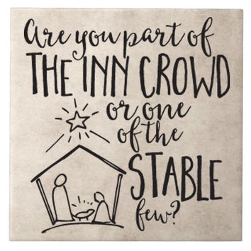 Part of the Inn Crowd or One of the Stable Few Vinyl Decal for tile or crafts