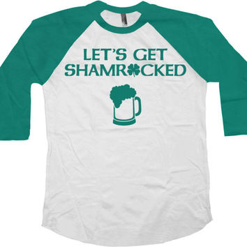 St Patricks Day Outfit Drinking Shirt St Pattys Day T Shirt Beer Lover Saint Patricks Day St Pats Let's Get Shamrocked Baseball Tee - SA745