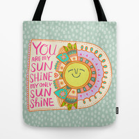 You Are My Sunshine Tote Bag by Gigglebox