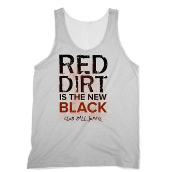 Red Dirt is the New Black baseball or softball Sublimation Tank Top