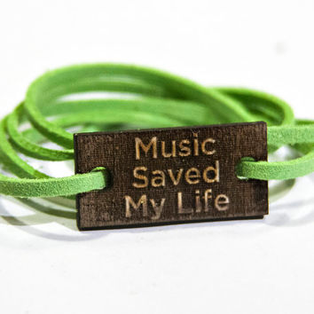 Square Music Saved My Life Wood Bracelet with Faux Suede Band