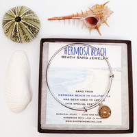 Hermosa Beach Sand Jewelry Beach Sand Bangle Jewelry Bracelet California Vacation Memory Special Keepsakes Gift for Her One of a Kind OOAK