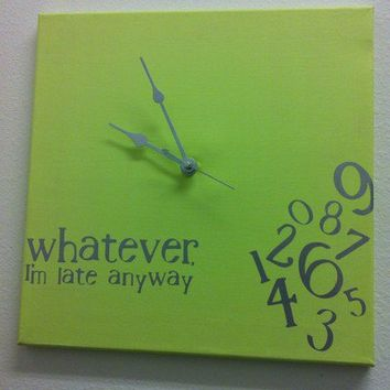 """whatever, I'm late anyway"" clock Lime and Silver"