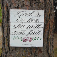 """Joyful Island Creations """"God is in her she will not fail"""" Psalms 46:5 wood sign, girl nursery sign, girl wood sign, shabby chic sign"""