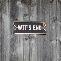 Wits End Sign