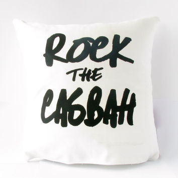 "Rock the Casbah screen printed onto white denim, 14"" x 14"" pillow cover"