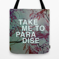 Take Me To Paradise Tote Bag by Sandra Arduini