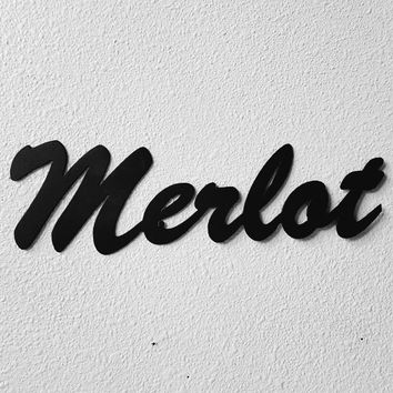 Merlot Wine Word Sign In Brushed Script Metal Wall Art