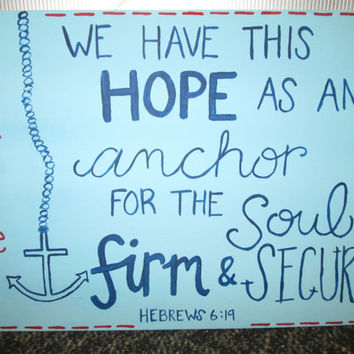 Original Art Canvas Painting Custom Name- Hebrews 6:19 We have this hope as an anchor for the soul firm & secure. Personalized Child 11 x 14