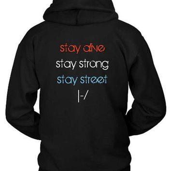 ICIK7H3 Twenty One Pilots Stay Alive Stay Strong Stay Street Hoodie Two Sided