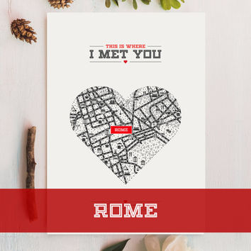 Rome Map Gift, Heart Map, Wedding Gift, Anniversary Gift, Personalized Map Art, Customized Map Art, Custom Location