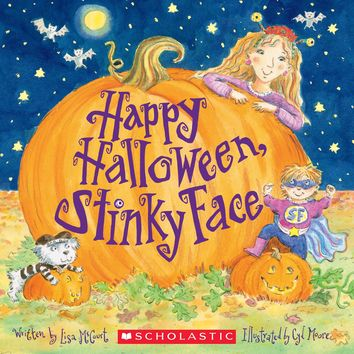 Happy Halloween, Stinky Face Stinky Face Reprint