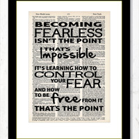 Divergent Quote Becoming Fearless Isn't The Point Thats Impossible Typography Dictionary Art Print on Dictionary Page