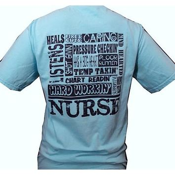 Southern Chics Funny Nurse Nurses Blue Comfort Colors Blue Lagoon Sweet Girlie Bright T Shirt