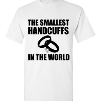 The Smallest Handcuffs In The World Wedding T-Shirt
