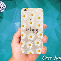 Daisy Flower Pattern With Be Happy Quote Cute Tumblr Inspired Custom Clear Transparent Rubber Case Cover For iPhone 6 and iPhone 6 Plus +