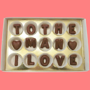 To The Man I Love Large Milk Chocolate Letters by chocolate says