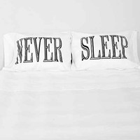 The Rise And Fall Never Sleep Pillowcase - Set Of 2- Black & White One