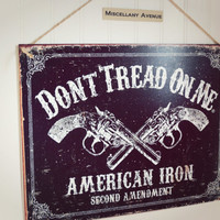 Don't Tread On Me Sign / Texas / Gun / Pistol / Gift for Men / Signage / Man Cave / Mens Decor / Western Decor / Saloon Decor