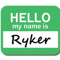 Ryker Hello My Name Is Mouse Pad