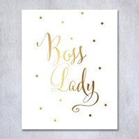 Boss Lady Gold Foil Print Poster Woman Chic Girly Office Poster Wall Art Gold Decor 8 inches x 10 inches B45