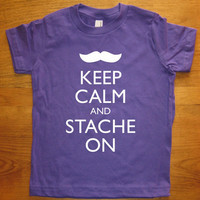Mustache Shirt - Keep Calm and Stache On - 7 Colors Available - Kids Tshirt Sizes 2T, 4T, 6, 8, 10, 12 - Gift Friendly