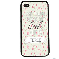 SHE is FIERCE Case / Shakespeare Quote iPhone 4 Case iPhone 5 Case iPhone 4S Case iPhone 5S Case Cute Quote Floral iPhone 5C s5 Roses