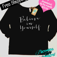 Sweatshirt of the Month. Believe in Yourself. Fitness Motivation. Workout Clothes. Fitness Apparel. Slouchy Wide Neck. Free Shipping USA