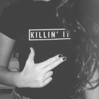 T-shirt - Killin It - T-shirts & Tanks - Women - Modekungen