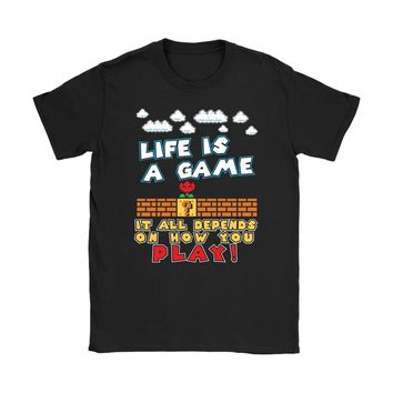 Funny Gaming Shirt Life Is A Game It All Depends Gildan Womens T-Shirt