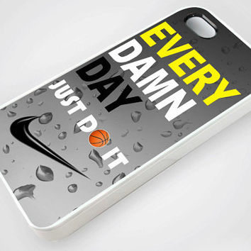 Nike Every Damd Day Just Do It Special - iPhone Case,Samsung Case,iPod Case.The Best Case.