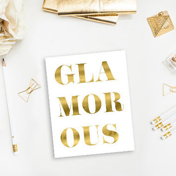 Glamorous - Faux Gold Foil – Modern and Chic Printable Wall Art for Home or Office – Digital Download JPG