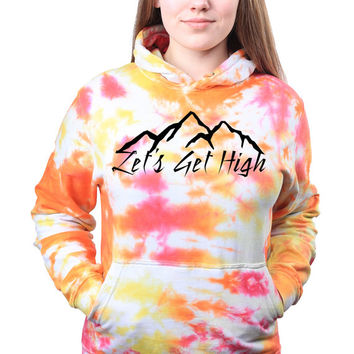 Tumblr Clothing Travel Gift Mountain Climbing Lets Get High Explore Tie Dye Sweatshirt Hoodie Jumper