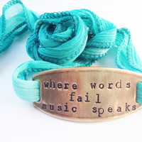 Where Words Fail Music Speaks Ombre Teal Ribbon Wrap Bracelet, Hand Stamped